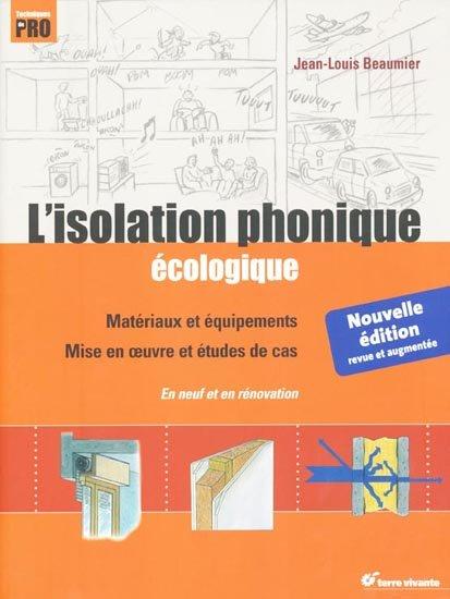 isolation phonique cologique jean louis beaumier isolation id es. Black Bedroom Furniture Sets. Home Design Ideas